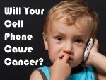 Will Your Cell Phone Cause Cancer?