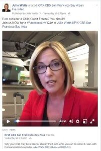 Julie Watts - KPIX Facebook Child Credit Freeze #LiveChat