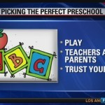 Picking the Perfect Preschool — KTTV
