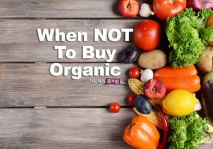 NewsMom Guide To When NOT To Buy Organic Produce